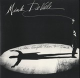 Where Angels Fear to Tread - Mink DeVille