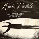 Each Word's A Beat Of My Heart / Rivers Of Tears - Mink DeVille