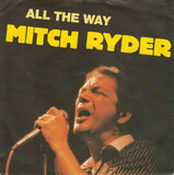 All The Way - Mitch Ryder