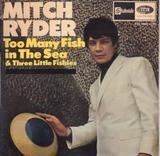 Too Many Fish In The Sea & Three Little Fishies - Mitch Ryder & The Detroit Wheels
