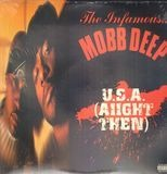 U.S.A. (Aiight Then) - Mobb Deep