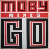Go (Remixes) - Moby