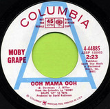 Ooh Mama Ooh / It's A Beautiful Day Today - Moby Grape