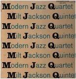Milt Jackson Quintet - Modern Jazz Quartet