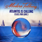 Atlantis Is Calling (S.O.S. For Love) - Modern Talking
