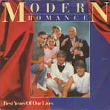 Best Years Of Our Lives / We've Got Them Running (The Counting Song) - Modern Romance