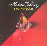 Brother Louie / Brother Louie (Instrumental) - Modern Talking