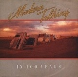 In 100 Years ... - Modern Talking