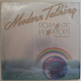 Romantic Warriors - The 5th Album - Modern Talking