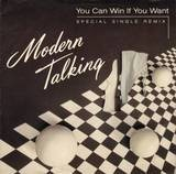 You Can Win If You Want (Special Single Remix) / One In A Million - Modern Talking
