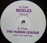 Chillin' / Don't You Want Me - Modjo, The Human League