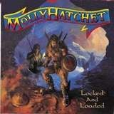 Lock And Loaded - Molly Hatchet