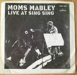 Live at Sing Sing - Moms Mabley