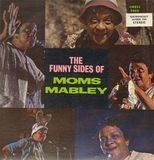 The Funny Sides of Moms Mabley - Moms Mabley