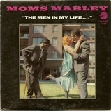 The Men In My Life - Moms Mabley