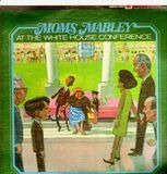 At The White House Conference - Moms Mabley