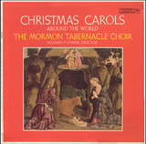 Christmas Carols Around The World - Mormon Tabernacle Choir