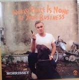 World Peace IS None Of.. - Morrissey
