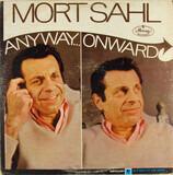 Anyway...Onward - Mort Sahl