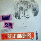 On Relationships... - Mort Sahl