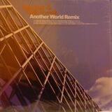 Another World (Remix) - Mos Def & Talib Kweli