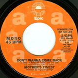 Don't Wanna Come Back - Mother's Finest
