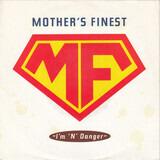 I'm 'N' Danger - Mother's Finest