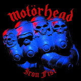 Iron Fist - Motörhead