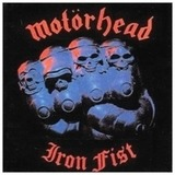 Iron Fist - Motörhead