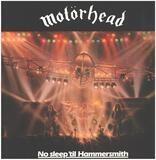 No Sleep 'Til Hammersmith - Motörhead
