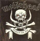 March ör Die - Motorhead