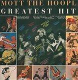 Greatest hits - Mott The Hoople