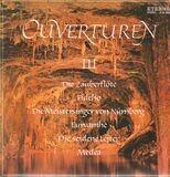 Ouvertüren III - Mozart / Beethoven / Wagner a.o.