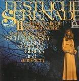 Festliche Serenade: 11 Volkstümliche Meisterwerke - Mozart, Beethoven a.o.