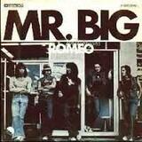 Romeo - Mr Big