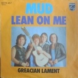 Lean On Me - Mud
