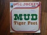 Tiger Feet - Mud