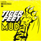 Tiger Feet - Mud