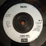 Tiger Feet / Oh Boy / Dyna-mite - Mud