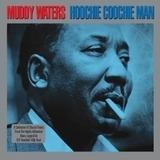 Hoochie Coochie Man - Muddy Waters