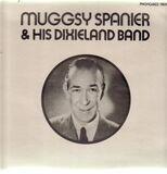 And his Dixieland Band - Muggsy Spanier
