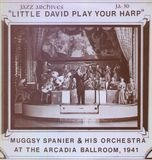 Little David Play Your Harp - Muggsy Spanier & His Orchestra