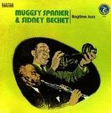 Ragtime Jazz - Muggsy Spanier & Sidney Bechet