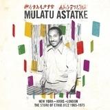New York - Addis - London - Mulatu Astatke