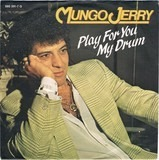 Play For You My Drum - Mungo Jerry