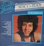 In The Summertime - Flash Backs - Mungo Jerry