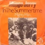 in the summertime / mighty man - Mungo Jerry