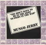 You Don't Have To Be In The Army To Fight In The War (E.P.) - Mungo Jerry