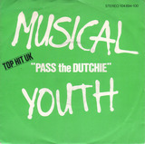 Pass the Dutchie / Please Give Love A Chance - Musical Youth