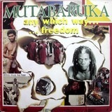 Any Which Way Freedom - Mutabaruka